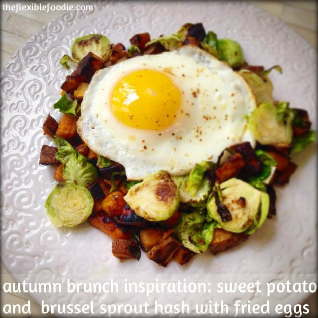 ... Inspiration: A Sweet Potato and Brussel Sprout Hash with Fried Eggs